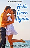 Hello Once Again (Short and Sweet Romance Book 1)
