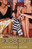 Gossip Girl #1: A Novel (Gossip Girl Series) (0316910333) by Von Ziegesar, Cecily
