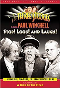 The Three Stooges: Stop! Look! and Laugh!