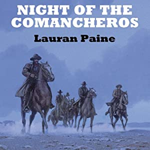 Night of the Comancheros | [Lauran Paine]
