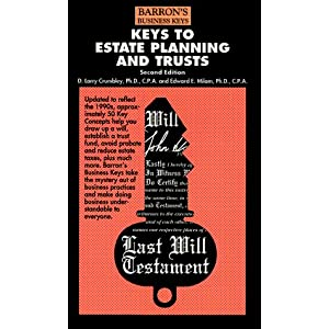 Keys to Estate Planning and Trusts (Barron's Business Keys) D. Larry Crumbley and Edward E. Milam