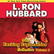 Exciting Explorations Audio Collection, Volume 2 | [L. Ron Hubbard]