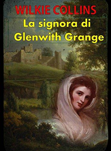 La signora di Glenwith Grange PDF