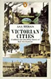 Victorian Cities: Manchester, Leeds, Birmingham, Middlesbrough, Melbourne, London