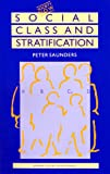 Social Class and Stratification (Society Now) (0415041252) by Saunders, Peter