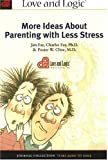 More Ideas About Parenting With Less Stress