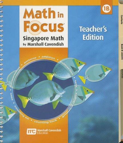 Download Math in Focus: Singapore Math: Teacher's Edition, Book B