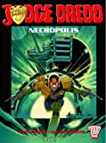 Judge Dredd: Necropolis Book Two (2000AD Presents)