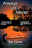 Always Until Never (Wolfe Brothers Book 1)