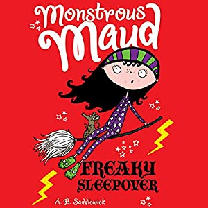 Monstrous Maud: Freaky Sleepover Audiobook