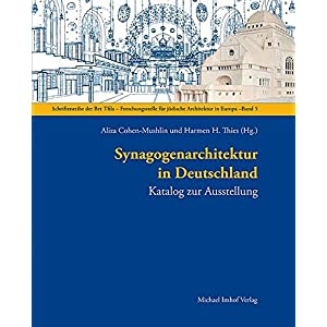 Synagogenarchitektur in Deutschland: Katalog zur Ausstellung