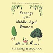 Revenge of the Middle-Aged Woman | Elizabeth Buchan