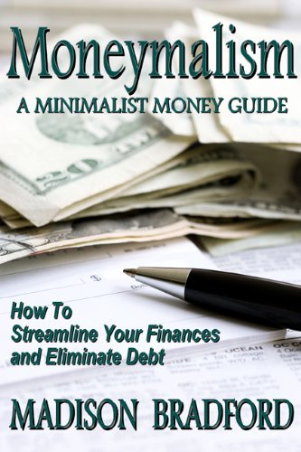 Moneymalism: A Minimalist Money Guide