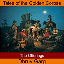 The Offerings Audiobook by Dhruv Garg Narrated by John Hawkes