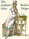 Miss Lockharte's Letters