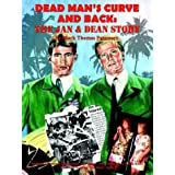 Dead Man's Curve and Back: The Jan & Dean Story ~ Mark Thomas Passmore