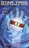 Star Trek: Deep Space Nine: The Soul Key
