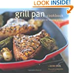 Grill Pan Cookbook: Great Recipes for...