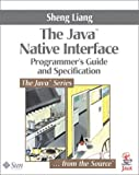 The Java Native Interface: Programmer's Guide and Specification (The Java Series)