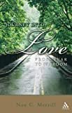 img - for Journey into Love: From Fear to Freedom by Nan C. Merrill (2007-09-30) book / textbook / text book