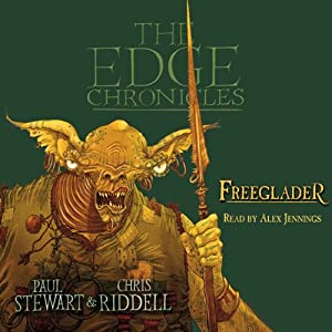 Freeglader: The Edge Chronicles, Book 7 | [Paul Stewart, Chris Riddell]