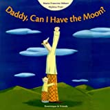 img - for Daddy, Can I Have the Moon book / textbook / text book