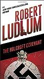 The Holcroft Covenant: A Novel