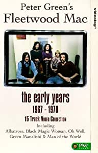Peter Green's Fleetwood Mac - The Early Years: 1967-1970 [VHS] [1994]