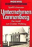 Unternehmen Tannenberg. Der Anlaß zum Zweiten Weltkrieg.