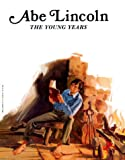 Abe Lincoln: The Young Years (Easy Biographies)