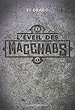 Les Macchabs, tome 1 : L\'éveil des macchabs  par Ty Drago