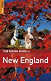 Various The Rough Guide to New England (Rough Guide Travel Guides)