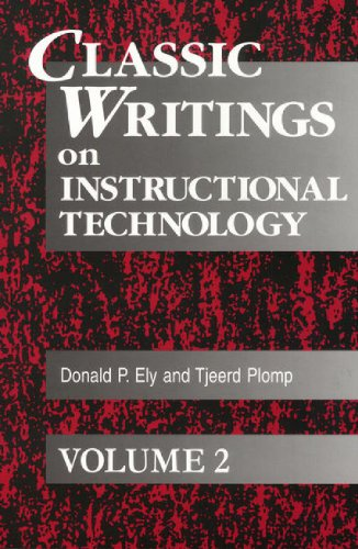 Classic Writings on Instructional Technology: Volume 2...