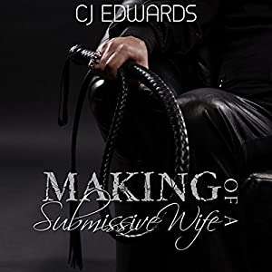The Making of a Submissive Wife Audiobook