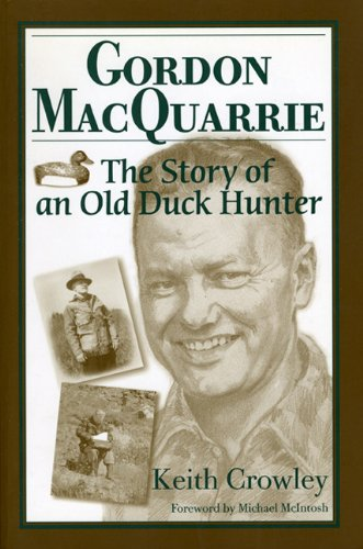 Gordon MacQuarrie: The Story of an Old Duck Hunter