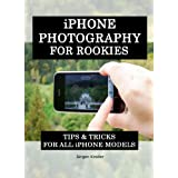 iPhone Photography For Rookies