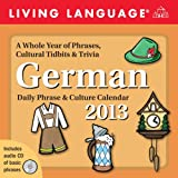 "Living Language: German 2013 Day-to-Day Calendar: Daily Phrase & Culture Calendarvon ""Random House Direct"""