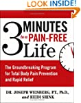 3 Minutes to a Pain-Free Life: The Gr...