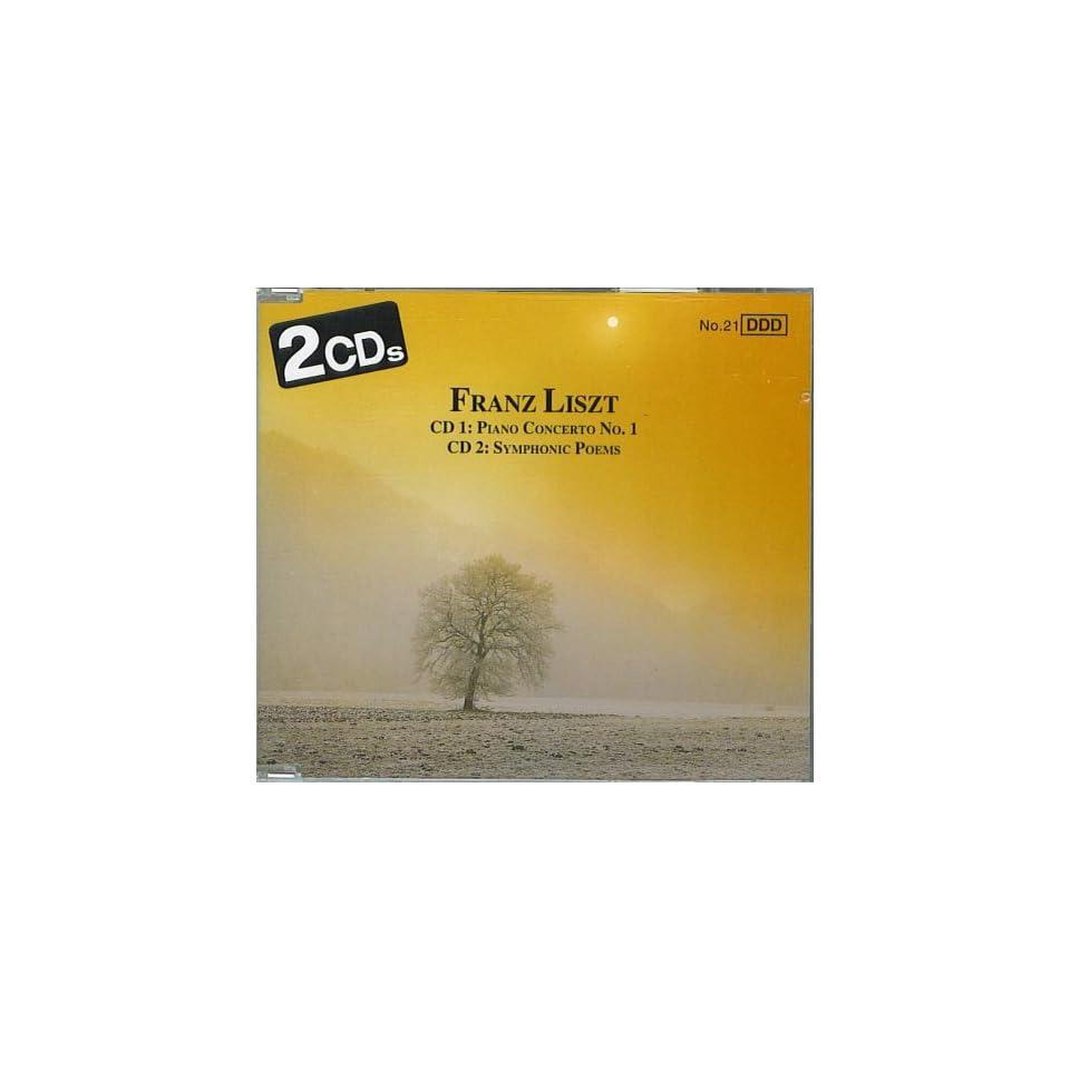 Franz Liszt Piano Concerto No 1 Symphonic Poems 2cds On