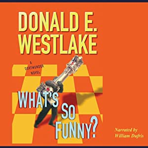 What's So Funny? | [Donald E. Westlake]