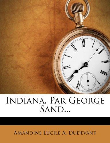 Indiana, Par George Sand...