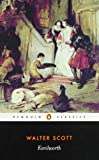 Kenilworth (Penguin Classics) (0140436545) by Scott, Walter
