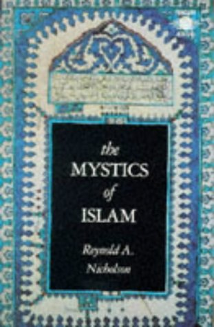 The Mystics of Islam (Arkana), Reynold A. Nicholson