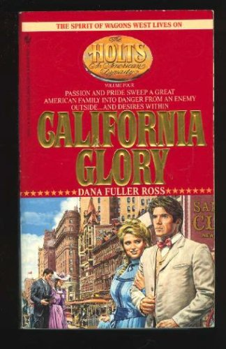 Image for CALIFORNIA GLORY (Holts, No 4)