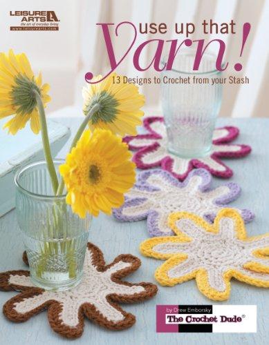 Leisure Arts-Use Up That Yarn!