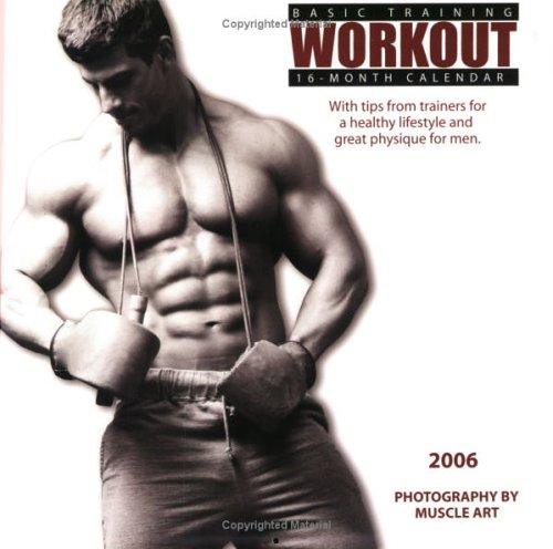 Basic Training Workout 2006 Calendar