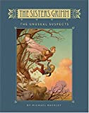 The Sisters Grimm: The Unusual Suspects - Book #2