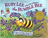 Ruby Lee the Bumble Bee: A Bee's Bit of Wisdom, Special Tribute Edition [Hardcover]