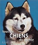 """Afficher """"Tous les chiens du monde"""""""