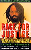 Race for Justice: Mumia Abu-Jamal's Fight Against the Death Penalty (1567510701) by Weinglass, Leonard